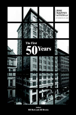 The First 50 Years by Bill Beck, Jill Brooks