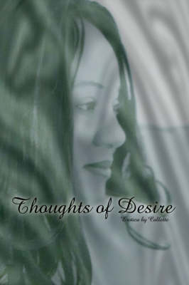 Thoughts of Desire Erotica by by Collette
