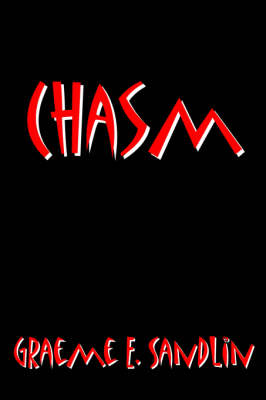 Chasm by Graeme , E. Sandlin