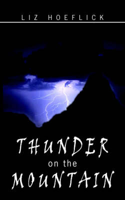 Thunder on the Mountain by Liz Hoeflick