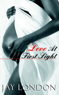 Love At First Sight by Jay London