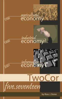 TwoCor Five.Seventeen by Ross, J. Stone