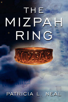 The Mizpah Ring by Patricia L. Neal