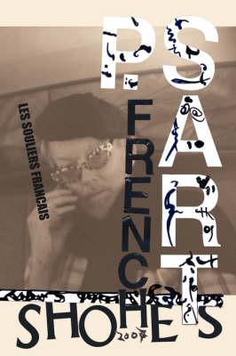 French Shoes-2007 Les Souliers Francais by Patrick, Sart