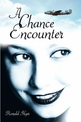 A Chance Encounter by Ronald Hyer