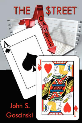 The Street Gamble by John, S. Goscinski