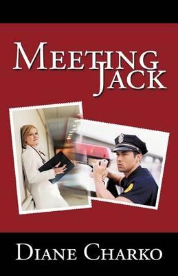 Meeting Jack by Diane Charko