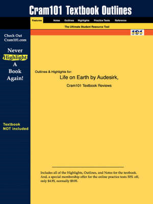 Studyguide for Life on Earth by Byers, ISBN 9780131848719 by Cram101 Textbook Reviews