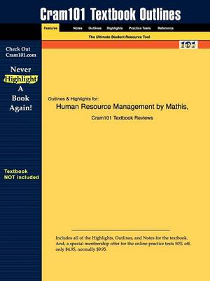 Studyguide for Human Resource Management by Jackson, Mathis &, ISBN 9780324542752 by Cram101 Textbook Reviews