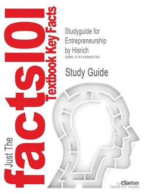 Studyguide for Entrepreneurship by Hisrich, ISBN 9780073210568 by Cram101 Textbook Reviews