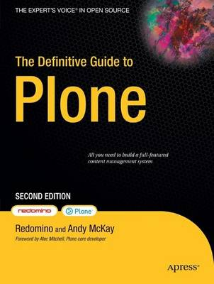 The Definitive Guide to Plone by Andy McKay