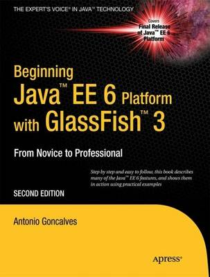 Beginning Java EE 6 with GlassFish 3 by Antonio Goncalves