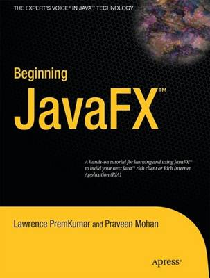 Beginning JavaFX by Lawrence PremKumar, Praveen Mohan