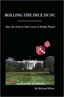 Rolling the Dice in DC by Richard, White