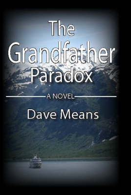 The Grandfather Paradox by Dave Means