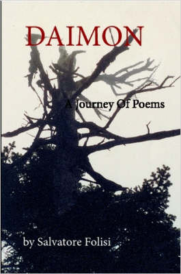 Daimon: A Journey Of Poems by Salvatore Folisi