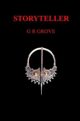 Storyteller by G., R. Grove
