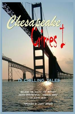 Chesapeake Crimes I by ed., Donna Andrews