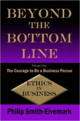 Beyond the Bottom Line by Philip, Smith-Eivemark
