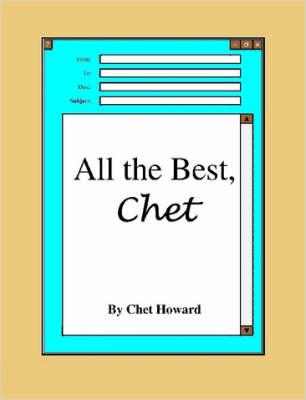 All the Best, Chet by Chet, Howard