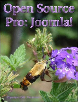 Open Source Pro: Joomla by Tim Jowers