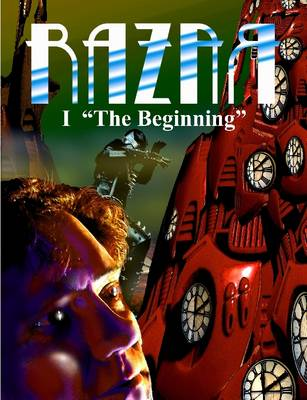 RAZAR I The Beginning by , RAZAR Productions