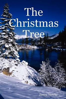 The Christmas Tree by James Hewitt