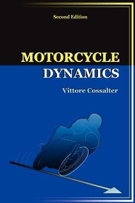 Motorcycle Dynamics by Vittore, Cossalter