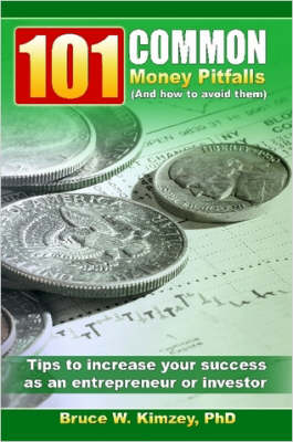 101 Common Money Pitfalls (And How to Avoid Them) by Bruce, Kimzey