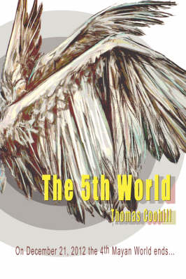 5th World by Thomas Coohill