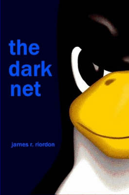 The Dark Net by James Riordon