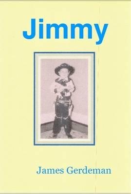Jimmy by James Gerdeman