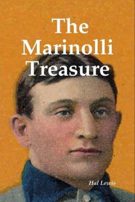 The Marinolli Treasure by Hal Lewis