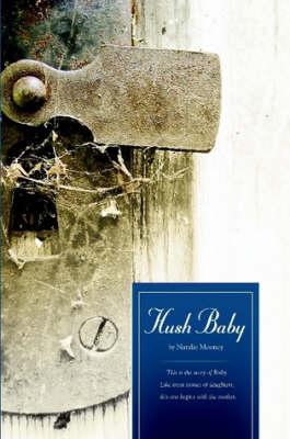 Hush Baby by Natalie Mooney