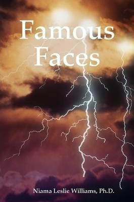 Famous Faces by Ph.D. Niama Leslie Williams