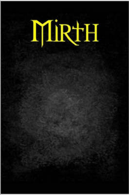 Mirth by Justin Herp