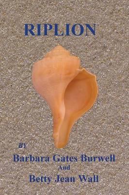 Riplion by Betty Jean Wall, Barbara Gates Burwell