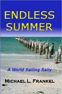 Endless Summer by Michael Frankel