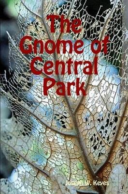 The Gnome of Central Park by Joseph W. Keyes