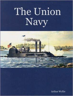 The Union Navy by Arthur Wyllie