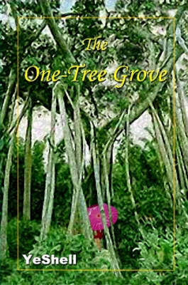 The One-Tree Grove by YeShell