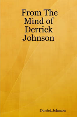From the Mind of Derrick Johnson by Derrick Johnson