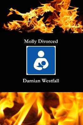 Molly Divorced by Damian Westfall