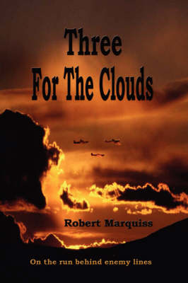 Three For The Clouds by Robert Marquiss