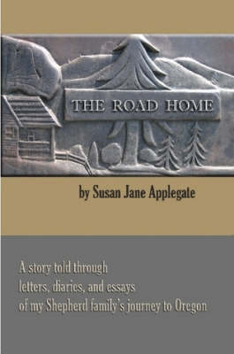 The Road Home by Susan Applegate