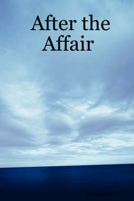 After the Affair by Kathy Gleason