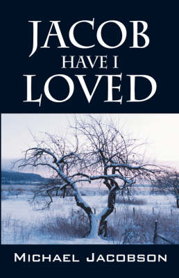 Jacob Have I Loved by Michael Jacobson