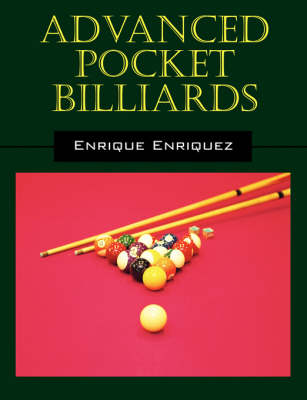 Advanced Pocket Billiards by Rick Enriquez
