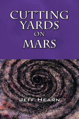 Cutting Yards on Mars Writer's Block by Jeff (Swedish School of Economics and Business Administation Helsinki Finland) Hearn