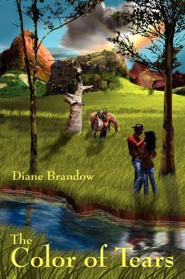 The Color of Tears by Diane Brandow